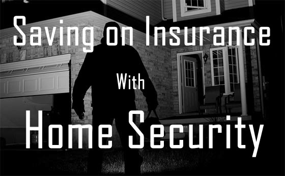 Home security and insurance
