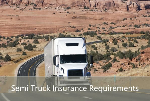 Semi Truck Insurance Requirements
